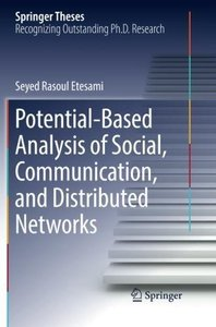 Potential-Based Analysis of Social, Communication, and Distributed Networks (Springer Theses)