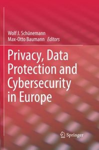 Privacy, Data Protection and Cybersecurity in Europe-cover