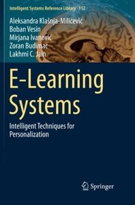 E-Learning Systems: Intelligent Techniques for Personalization (Intelligent Systems Reference Library)-cover