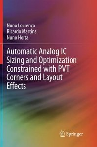 Automatic Analog IC Sizing and Optimization Constrained with PVT Corners and Layout Effects-cover