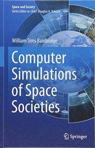 Computer Simulations of Space Societies (Space and Society)-cover