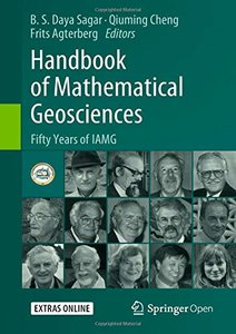 Handbook of Mathematical Geosciences: Fifty Years of IAMG-cover