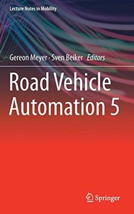 Road Vehicle Automation 5 (Lecture Notes in Mobility)-cover