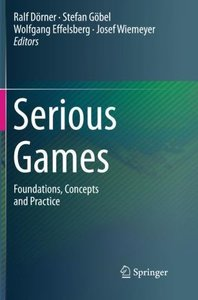 Serious Games: Foundations, Concepts and Practice-cover