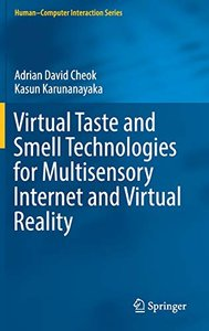 Virtual Taste and Smell Technologies for Multisensory Internet and Virtual Reality (Human–Computer Interaction Series)-cover