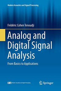 Analog and Digital Signal Analysis: From Basics to Applications (Modern Acoustics and Signal Processing)-cover