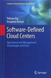 Software-Defined Cloud Centers: Operational and Management Technologies and Tools (Computer Communications and Networks)-cover