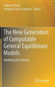 The New Generation of Computable General Equilibrium Models: Modeling the Economy-cover