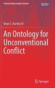 An Ontology for Unconventional Conflict (Understanding Complex Systems)-cover