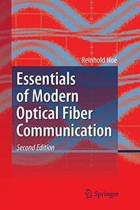 Essentials of Modern Optical Fiber Communication-cover