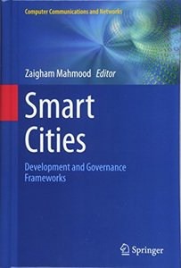 Smart Cities: Development and Governance Frameworks (Computer Communications and Networks)-cover