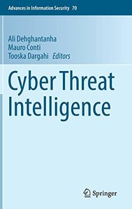 Cyber Threat Intelligence (Advances in Information Security)-cover