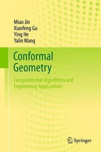 Conformal Geometry: Computational Algorithms and Engineering Applications-cover