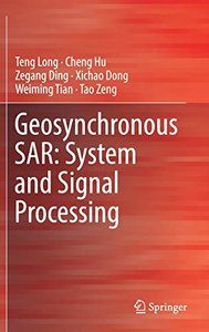 Geosynchronous SAR: System and Signal Processing-cover