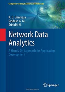 Network Data Analytics: A Hands-On Approach for Application Development (Computer Communications and Networks)