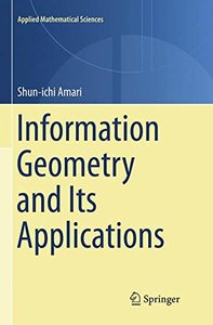Information Geometry and Its Applications (Applied Mathematical Sciences)-cover