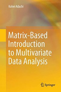 Matrix-Based Introduction to Multivariate Data Analysis-cover