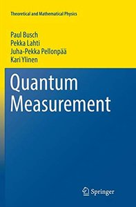 Quantum Measurement (Theoretical and Mathematical Physics)-cover