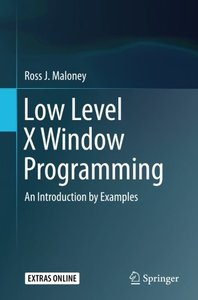 Low Level X Window Programming: An Introduction by Examples-cover