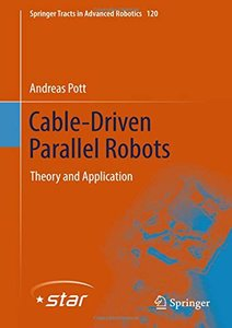 Cable-Driven Parallel Robots: Theory and Application (Springer Tracts in Advanced Robotics)-cover