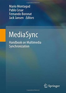 MediaSync: Handbook on Multimedia Synchronization-cover