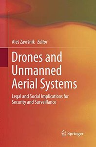 Drones and Unmanned Aerial Systems: Legal and Social Implications for Security and Surveillance-cover
