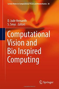 Computational Vision and Bio Inspired Computing (Lecture Notes in Computational Vision and Biomechanics)-cover