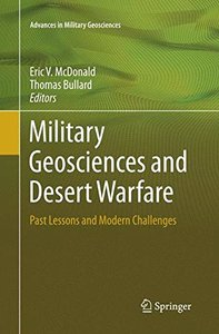 Military Geosciences and Desert Warfare: Past Lessons and Modern Challenges (Advances in Military Geosciences)-cover