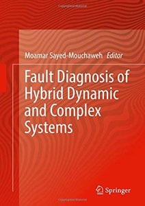 Fault Diagnosis of Hybrid Dynamic and Complex Systems-cover