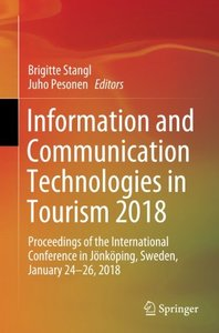 Information and Communication Technologies in Tourism 2018: Proceedings of the International Conference in Jönköping, Sweden, January 24-26, 2018-cover