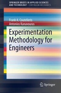 Experimentation Methodology for Engineers (SpringerBriefs in Applied Sciences and Technology)