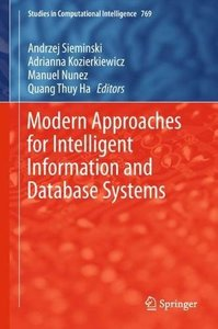 Modern Approaches for Intelligent Information and Database Systems (Studies in Computational Intelligence)-cover