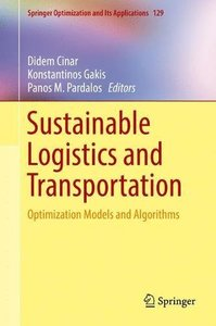Sustainable Logistics and Transportation: Optimization Models and Algorithms (Springer Optimization and Its Applications)-cover