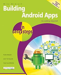 Building Android Apps in easy steps: Covers App Inventor 2-cover
