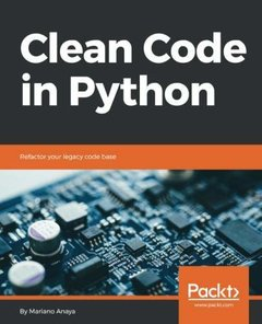 Clean Code in Python: Refactor your legacy codebase (Paperback)-cover