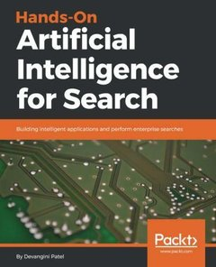 Hands-On Artificial Intelligence for Search: Building intelligent applications and perform enterprise searches-cover