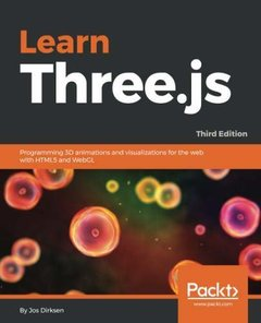 Learn Three.js: Programming 3D animations and visualizations for the web with HTML5 and WebGL, 3/e-cover