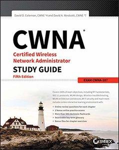 CWNA Certified Wireless Network Administrator Study Guide: Exam CWNA-107, 5/e-cover