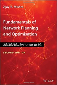 Fundamentals of Network Planning and Optimisation 2G/3G/4G: Evolution to 5G-cover