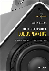 High Performance Loudspeakers: Optimising High Fidelity Loudspeaker Systems-cover