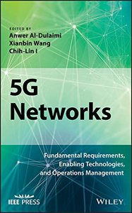 5G Networks: Fundamental Requirements, Enabling Technologies, and Operations Management (Hardcover)-cover