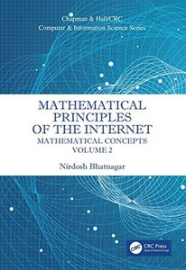 Mathematical Principles of the Internet, Volume 2: Mathematics (Chapman & Hall/CRC Computer and Information Science Series)-cover