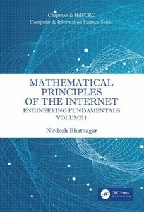 Mathematical Principles of the Internet, Volume 1: Engineering (Chapman & Hall/CRC Computer and Information Science Series)-cover