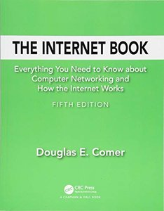 The Internet Book: Everything You Need to Know about Computer Networking and How the Internet Works-cover