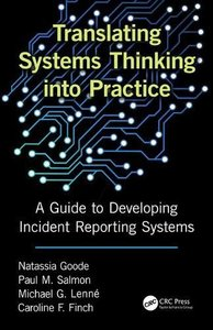 Translating Systems Thinking into Practice: A Guide to Developing Incident Reporting Systems