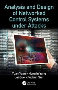 Analysis and Design of Networked Control Systems under Attacks-cover