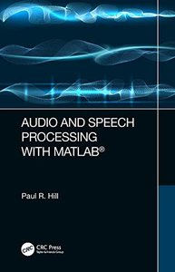 Audio and Speech Processing with MATLAB-cover