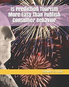 Is Prediction Tourism  More Easy Than  Publish  Consumer Behavior-cover
