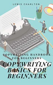 Copywriting Basics for Beginners: Copywriting Handbook for Beginners-cover