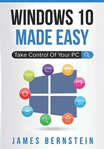 Windows 10 Made Easy: Take Control of Your PC-cover